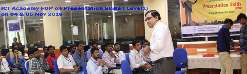 ICT Academy FDP on Presentation Skills